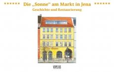 Die Sonne am Markt in JenaGeschichte und Restaurierung