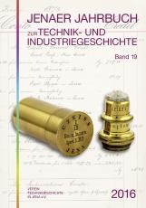 Jenaer Jahrbuch zur Technik- und Industriegeschichte, Band 19