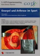 Nehrer/Valderrabano/Engelhardt, Knorpel und Arthrose im Sport5. GOTS-Expertenmeeting Krems(Donau), Österreich