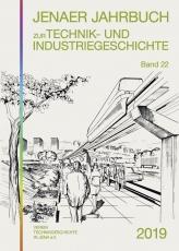 Jenaer Jahrbuch zur Technik- und Industriegeschichte 2019, Band 22