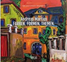 Jansen-Schleicher, HeikeAndreas Martuis,  Farben. Formen. Themen.