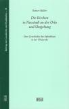 Band 18: R. Müller, Die Kirchen in Neustadt a.d. Orla und Umgebung
