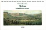 Walter Haeckel, Alt-Jena