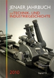 Jenaer Jahrbuch zur Technik- und Industriegeschichte 2010, Band 13