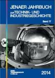 Jenaer Jahrbuch zur Technik- und Industriegeschichte, Band 17
