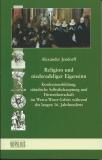 Jendorff, Religion und niederadeliger EigensinnBand 2