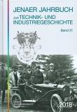 Jenaer Jahrbuch zur Technik- und Industriegeschichte Band 21