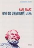 Bauer/Gerber, Karl Marx und die Universität Jena